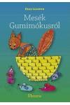 Mesék Gumimókusról