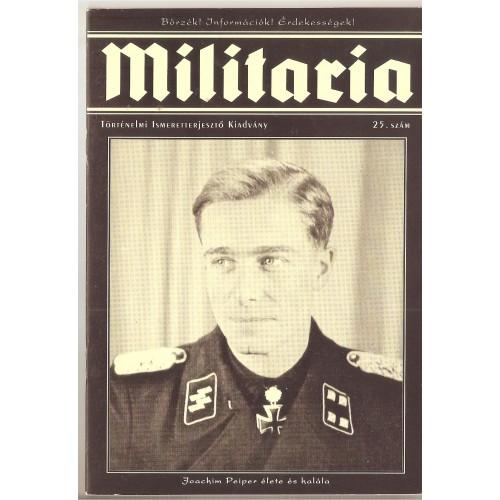 Militaria 25., Militaria Történelmi Hagyományőrző és Hadisírgondozó Alapítvány kiadó, Folyóiratok