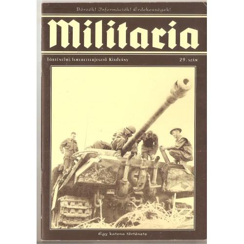 Militaria 29., Militaria Történelmi Hagyományőrző és Hadisírgondozó Alapítvány kiadó, Folyóiratok