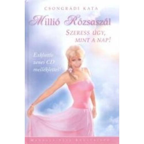 Millió rózsaszál + CD