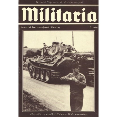 Militaria 15., Militaria Történelmi Hagyományőrző és Hadisírgondozó Alapítvány kiadó, Folyóiratok