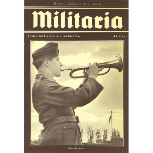 Militaria 42., Militaria Történelmi Hagyományőrző és Hadisírgondozó Alapítvány kiadó, Folyóiratok