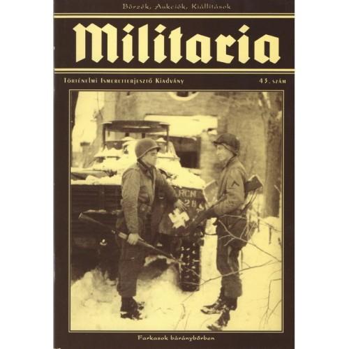 Militaria 43., Militaria Történelmi Hagyományőrző és Hadisírgondozó Alapítvány kiadó, Folyóiratok