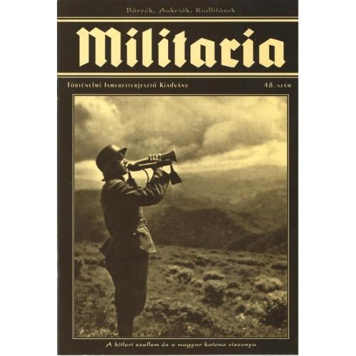 Militaria 48., Militaria Történelmi Hagyományőrző és Hadisírgondozó Alapítvány kiadó, Folyóiratok