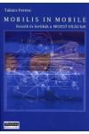 Mobilis in mobile (Esszék és kritikák a Mozgó Világ-ból), Jószöveg kiadó, Nyelv- és irodalomtudomány