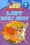 Olvass angolul Disneyvel! - 2. szint - Lady Runs Away
