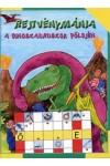 A dinoszauruszok földjén (Rejtvénymánia)