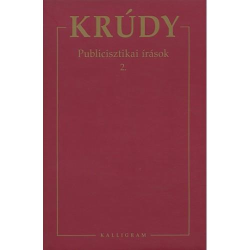Krúdy Gyula összegyűjtött művei 11. (Publicisztikai írások 2.)