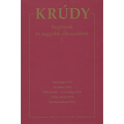 Krúdy Gyula összegyűjtött művei 12. (Regények és nagyobb elbeszélések 7.)