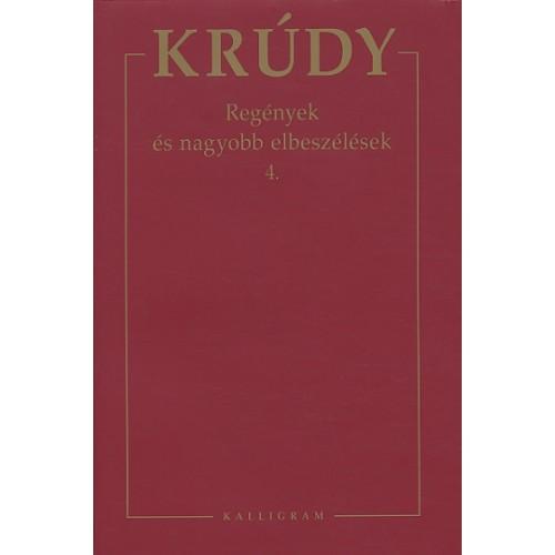Krúdy Gyula összegyűjtött művei 8. (Regények és nagyobb elbeszélések 4.)