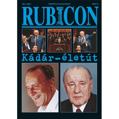 Rubicon 2000/7-8 Kádár-életút
