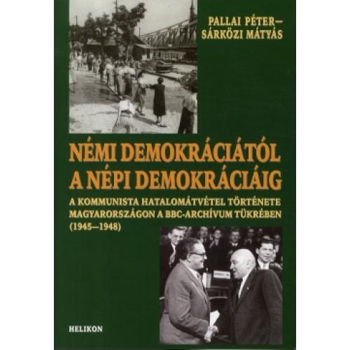 Némi demokráciától a népi demokráciáig