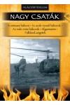 Nagy csaták 10. Világtörténelem, 1954 - 2003