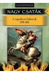 Nagy csaták 5. Világtörténelem, 1798-1812