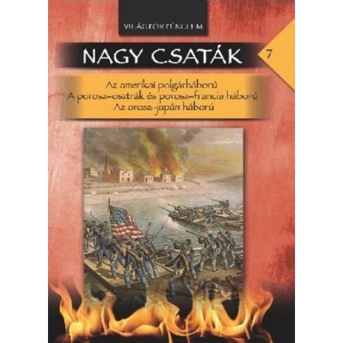 Nagy csaták 7. Világtörténelem, 1862-1876