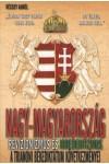 Nagy-Magyarország - revizionizmus és irredentizmus