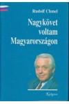 Nagykövet voltam Magyarországon