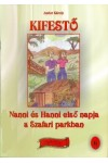 Nanni és Hanni napjai a Szafari parkban és Szívgyermekek kifestők egy csomagban