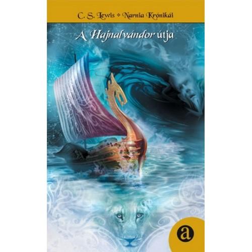 Narnia krónikái 5. A Hajnalvándor útja