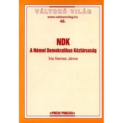 NDK - A Német Demokratikus Köztársaság (Változó világ 48.)