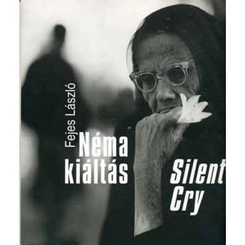 Néma kiáltás (Silent Cry)