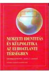 Nemzeti identitás és külpolitika az euroatlanti térségben