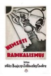 Nemzeti radikalizmus, Magyar Ház kiadó, Politika, politológia