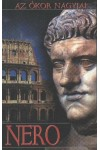 Az ókor nagyjai: Nero