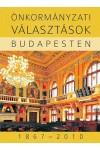Önkormányzati választások Budapesten, 1867-2010, Napvilág kiadó, Politika, politológia