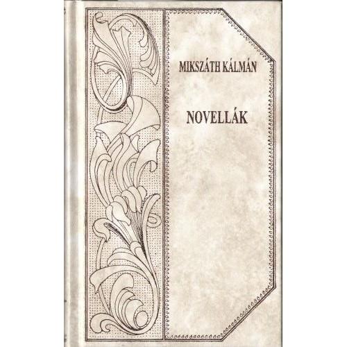 Novellák (Mikszáth 50.)