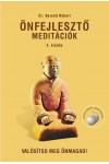 Önfejlesztő meditációk – Valósítsd meg önmagad!