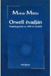 Orwell évadján