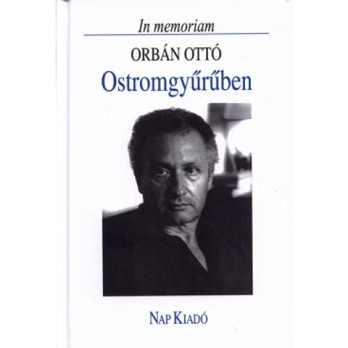Ostromgyűrűben - In memoriam Orbán Ottó