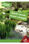 Otthonunk növényei 11. Kerti tavak évelő virágai