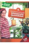 Otthonunk növényei 4. – Szobanövények kisméretű levelekkel (Csal