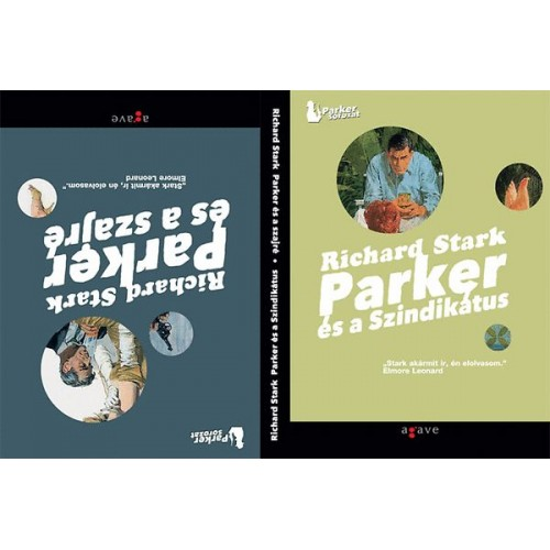 Parker és a Szindikátus / Parker és a szajré