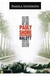 Pauly Shore halott (papírtokos DVD)