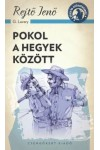 Pokol a hegyek között, Csengőkert kiadó, Szórakoztató irodalom