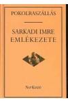 Pokolraszállás - Sarkadi Imre emlékezete