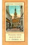 Pozsony város utcái és terei - Óváros