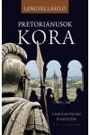 Pretoriánusok kora (A magyar válság és kezelése)
