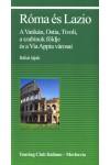 Róma és Lazio, Merhavia kiadó, Földrajz, térképek, utazás