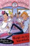 Régi és új barátok (Rózsaszín balettcipő 3.)
