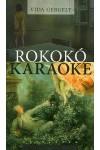 Rokokó karaoke, Kalligram kiadó, Irodalom