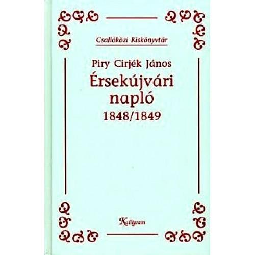 Érsekújvári napló 1848/1849 (Csallóközi kiskönyvtár)