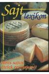 Sajtlexikon (híres sajtos ételek receptjeivel)