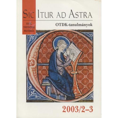 Sic Itur ad Astra 2003/2-3 OTDK-tanulmányok