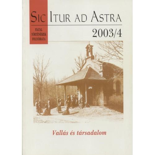 Sic Itur ad Astra 2003/4 Vallás és társadalom