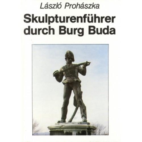 Skulpturenführer durch Burg Buda