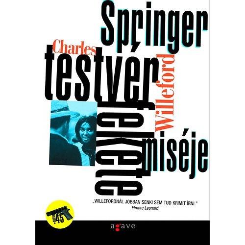 Springer testvér fekete miséje